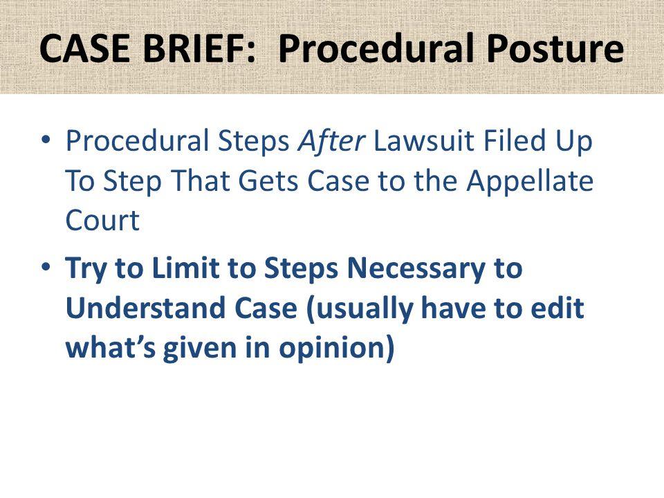 CASE BRIEF: Procedural Posture