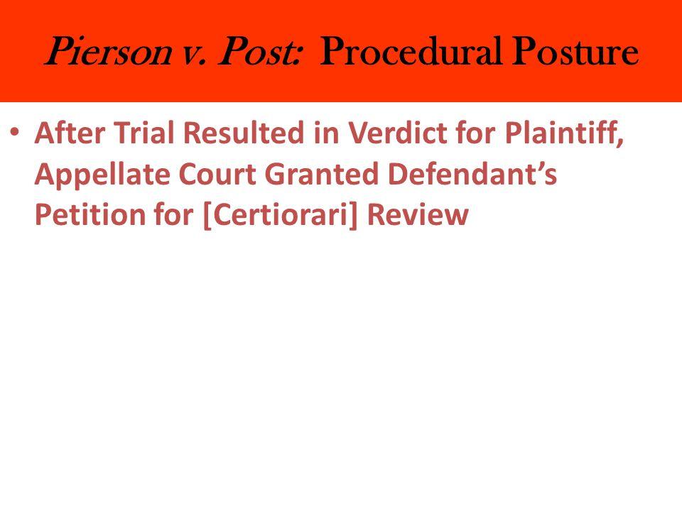 Pierson v. Post: Procedural Posture