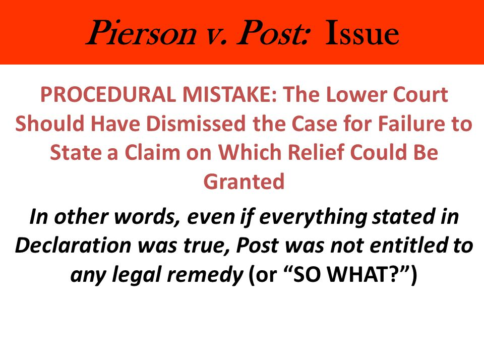 Pierson v. Post: Issue