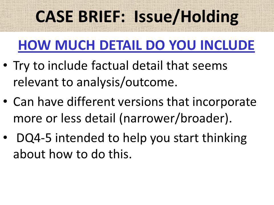 CASE BRIEF: Issue/Holding