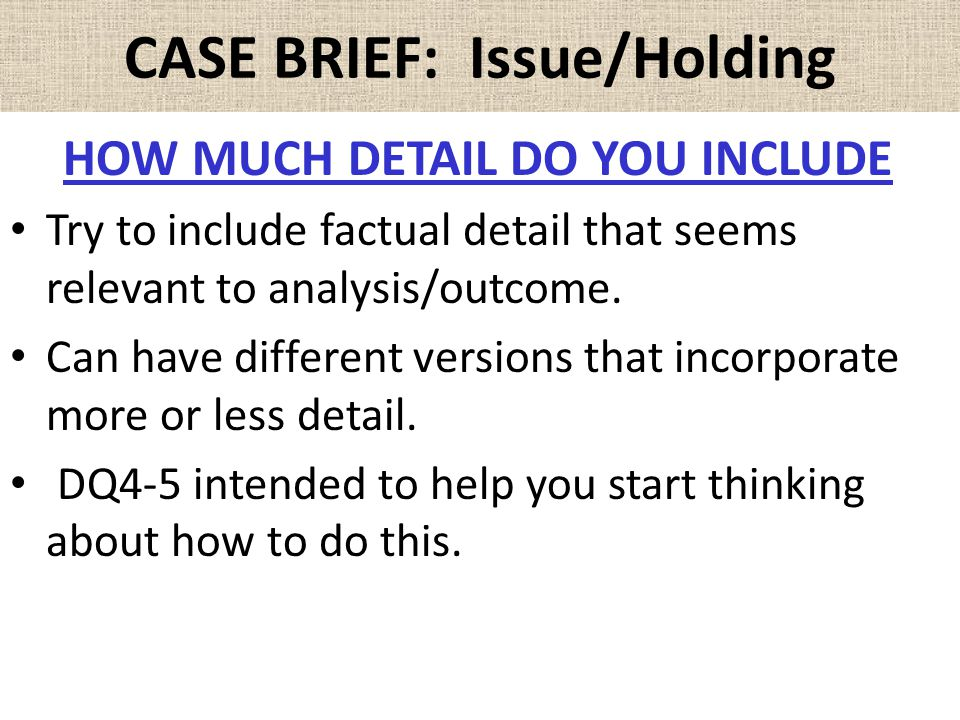 CASE BRIEF: Issue/Holding