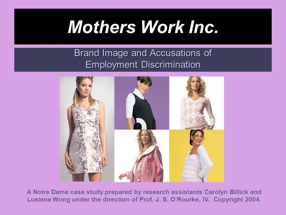 Mothers Work Inc. Brand Image and Accusations of