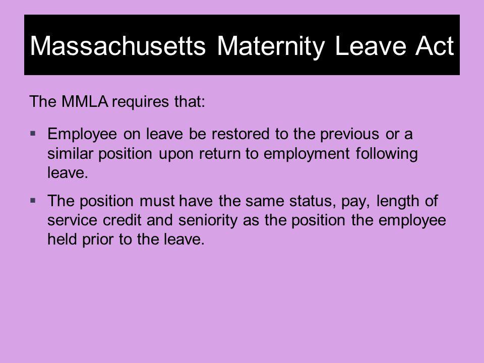 Massachusetts Maternity Leave Act