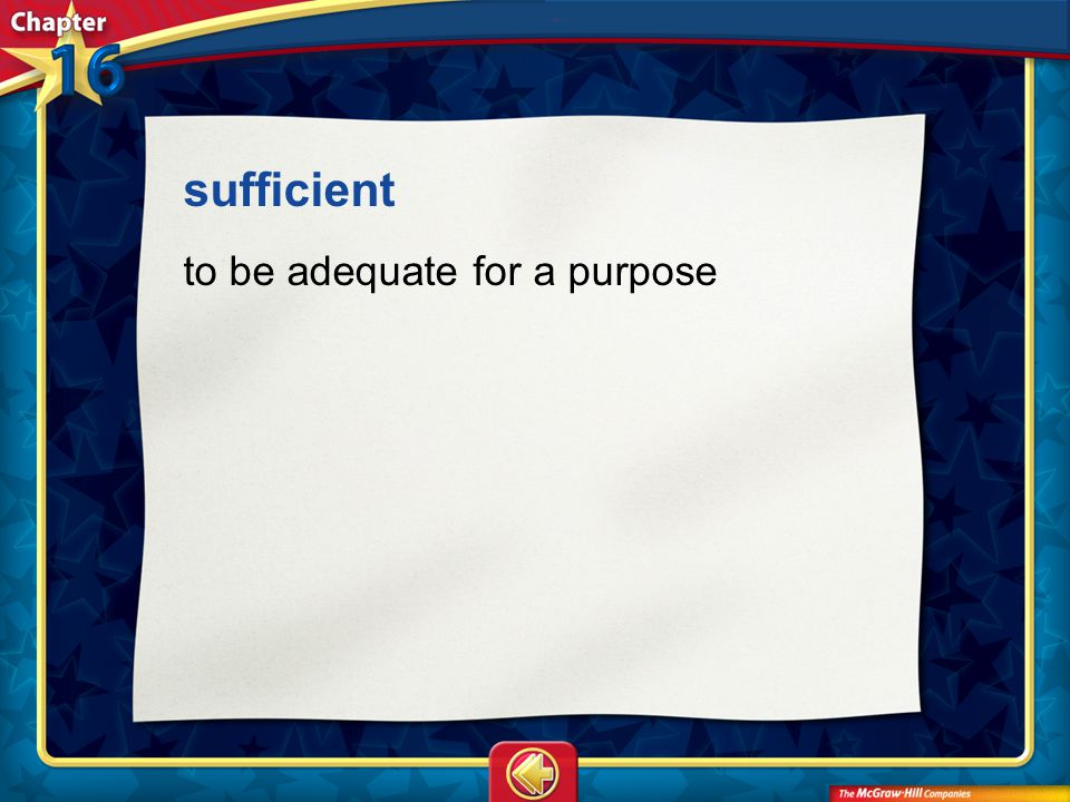 sufficient to be adequate for a purpose Vocab20