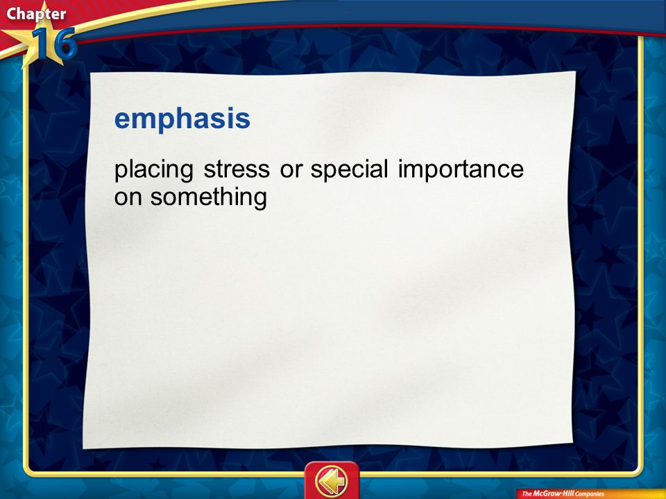 emphasis placing stress or special importance on something Vocab24