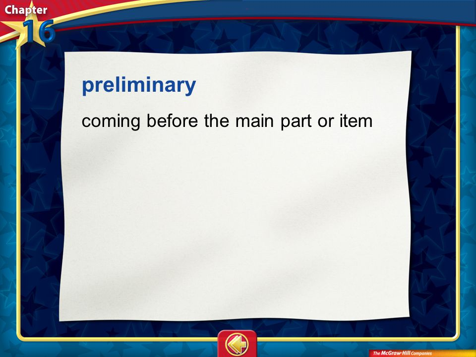 preliminary coming before the main part or item Vocab25