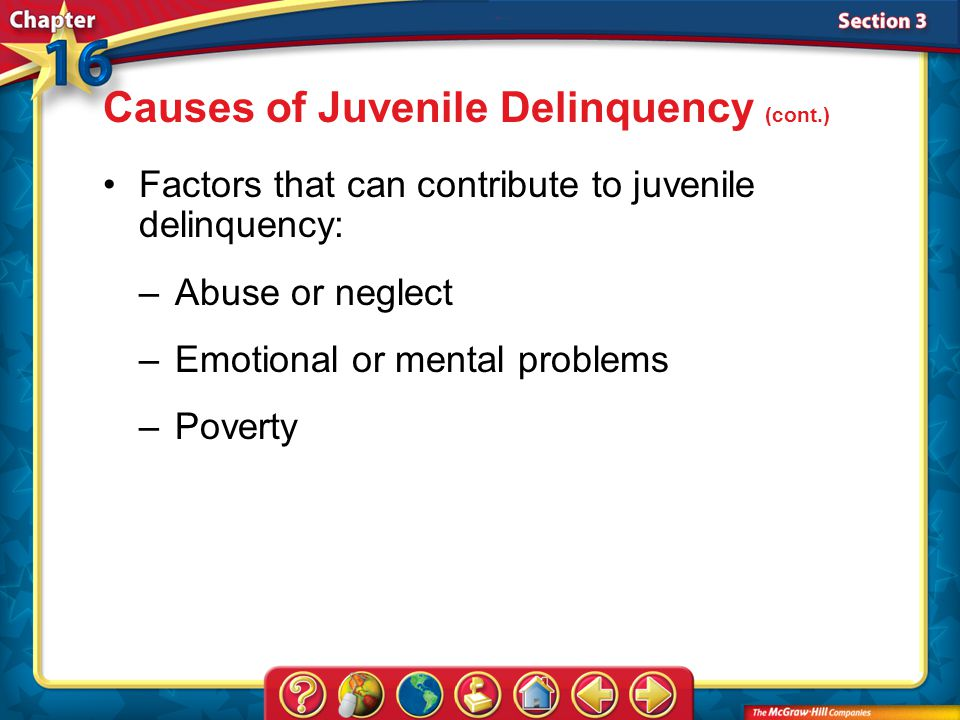 Causes of Juvenile Delinquency (cont.)