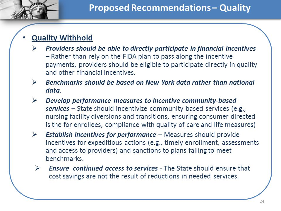 Proposed Recommendations – Quality