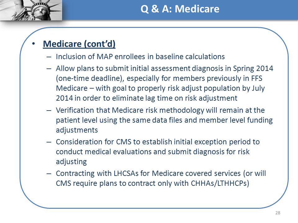 Q & A: Medicare Medicare (cont'd)