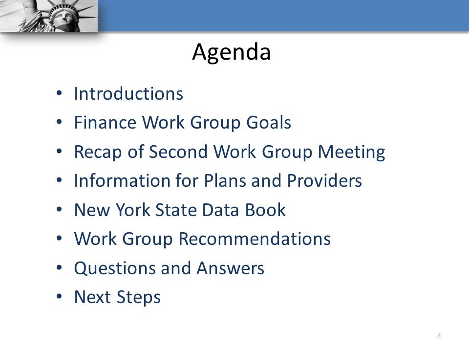 Agenda Introductions Finance Work Group Goals