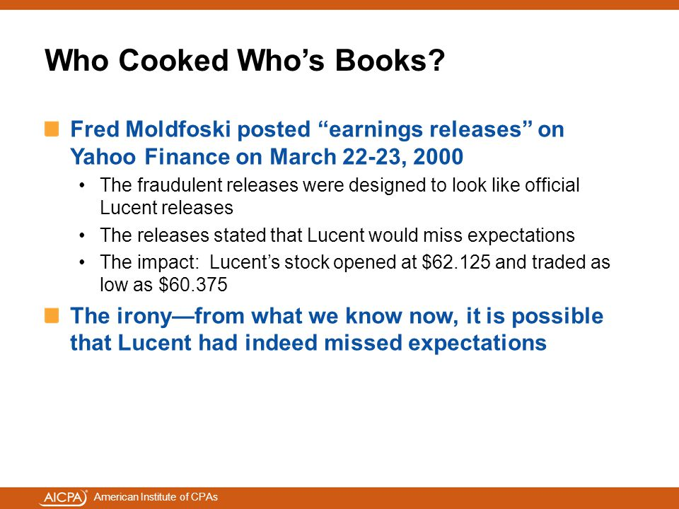 Who Cooked Who's Books Fred Moldfoski posted earnings releases on Yahoo Finance on March 22-23, 2000.
