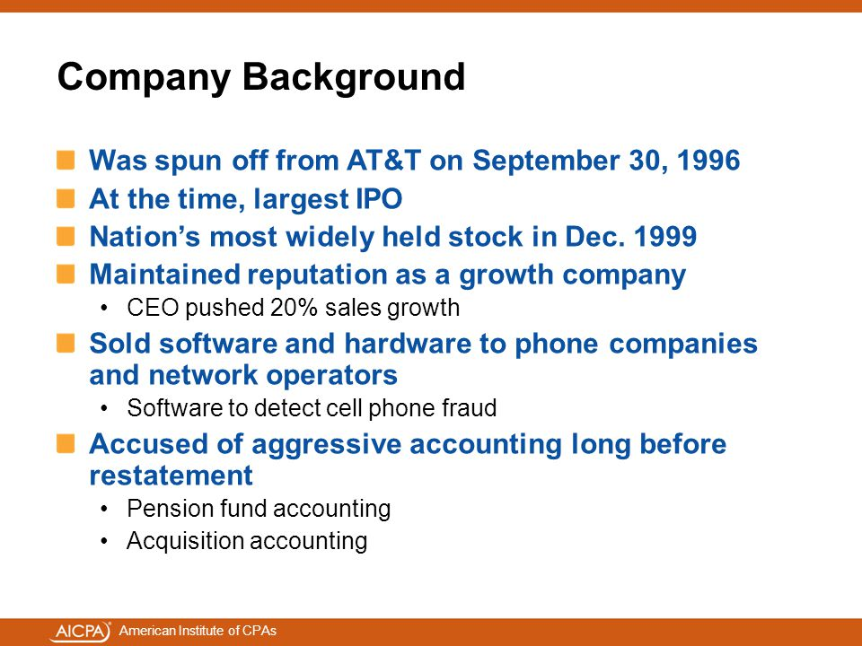 Company Background Was spun off from AT&T on September 30, 1996
