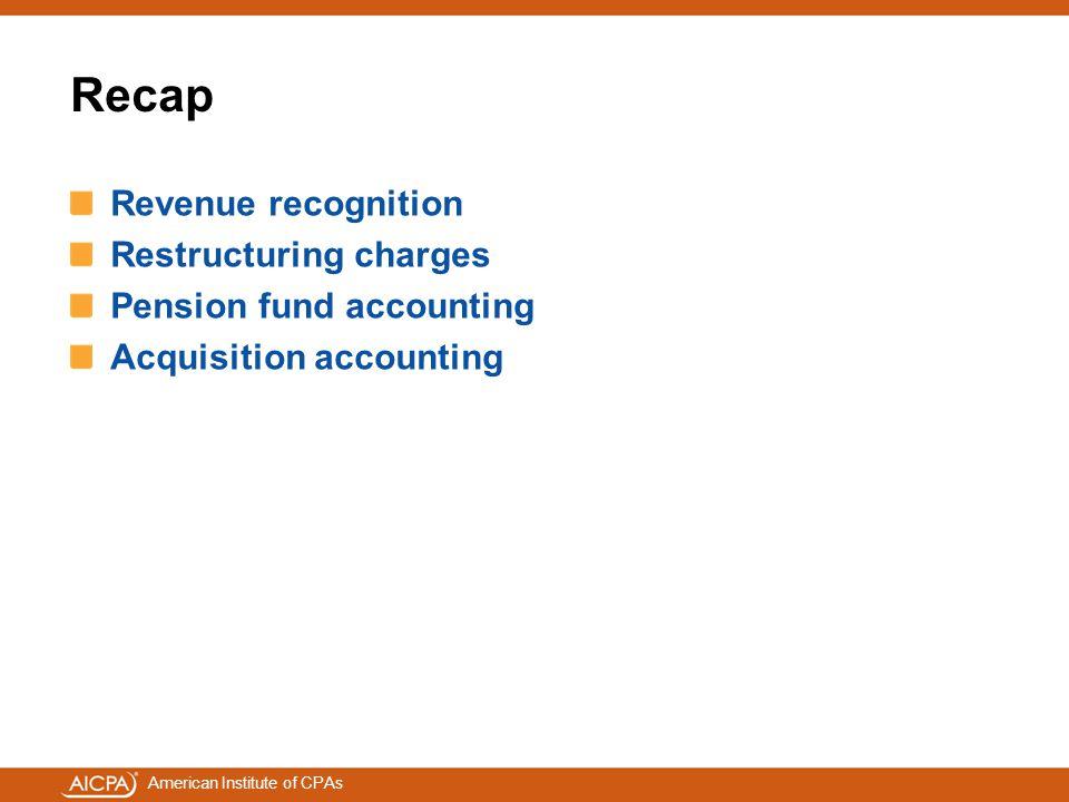 Recap Revenue recognition Restructuring charges