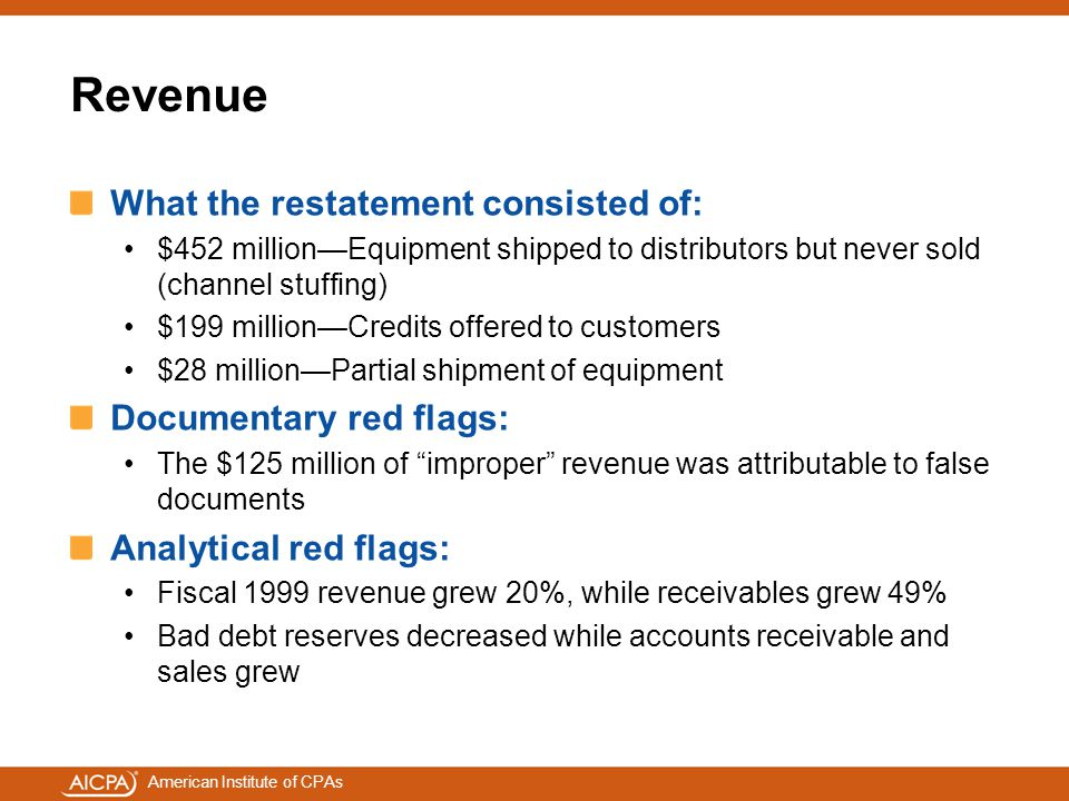 Revenue What the restatement consisted of: Documentary red flags: