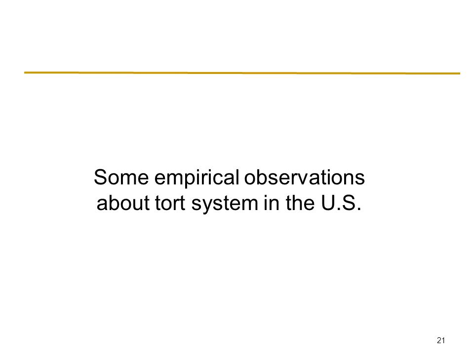 U.S. tort system In 1990s, tort cases passed contract cases as most common form of lawsuit.