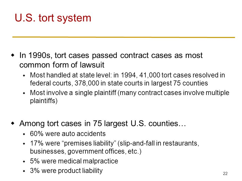 U.S. tort system Punitive damages historically very rare