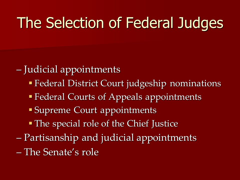 The Selection of Federal Judges