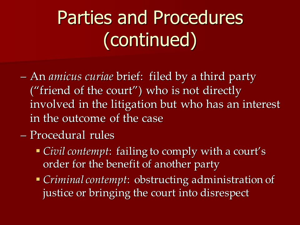 Parties and Procedures (continued)