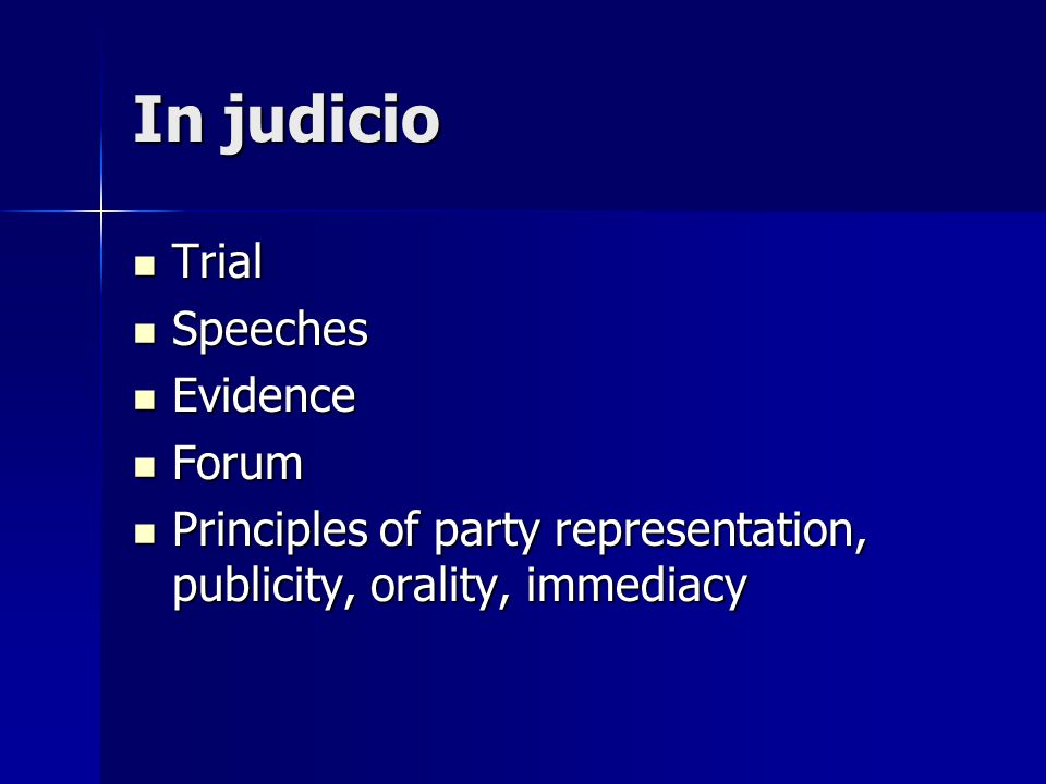 In judicio Trial Speeches Evidence Forum