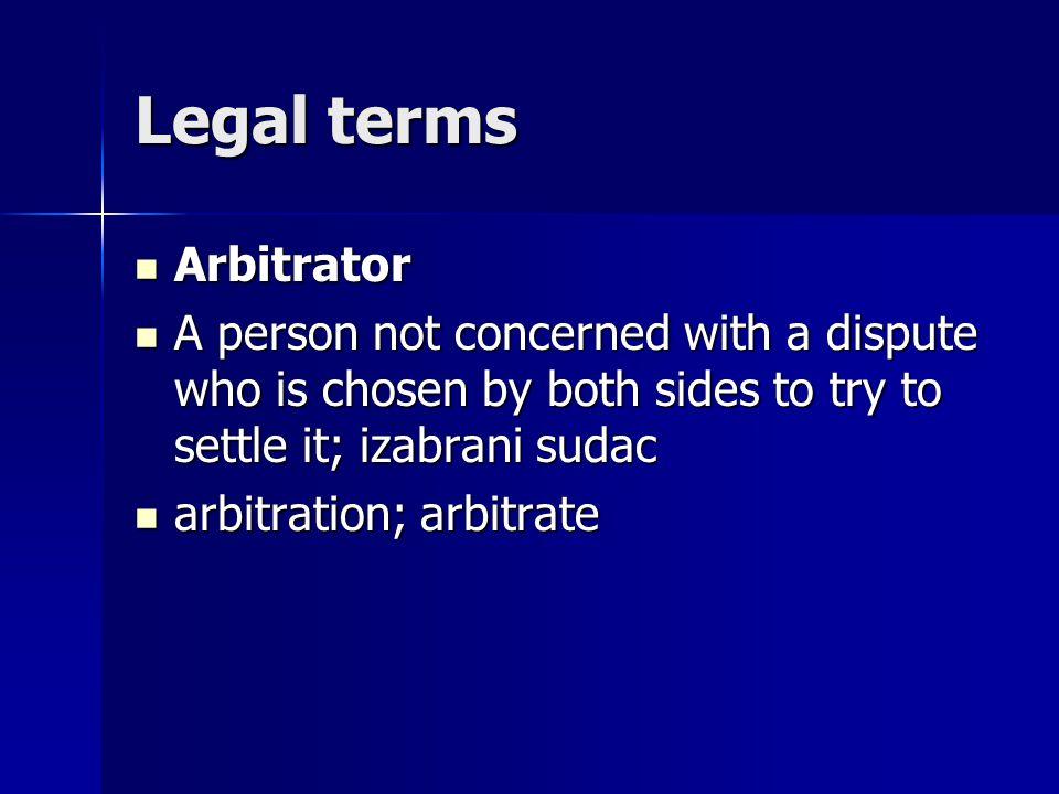 Legal terms Arbitrator