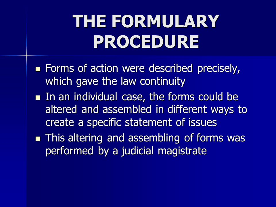 THE FORMULARY PROCEDURE