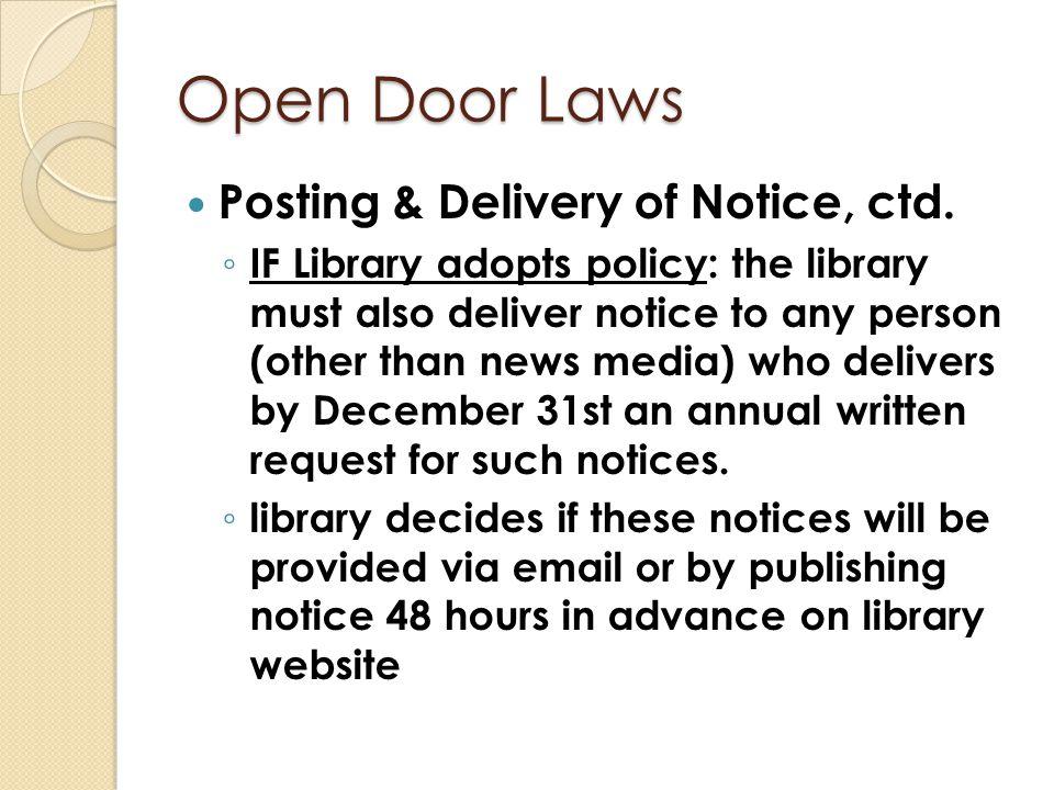 Open Door Laws Posting & Delivery of Notice, ctd.