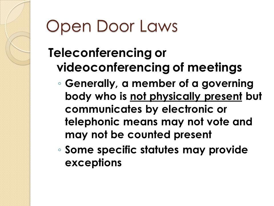 Open Door Laws Teleconferencing or videoconferencing of meetings