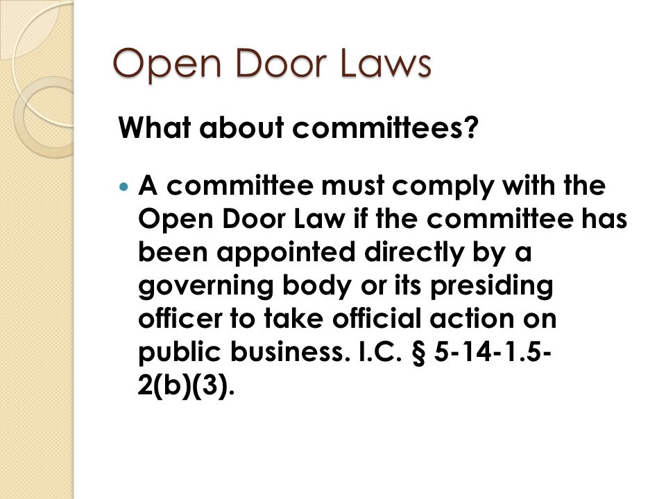 Open Door Laws What about committees
