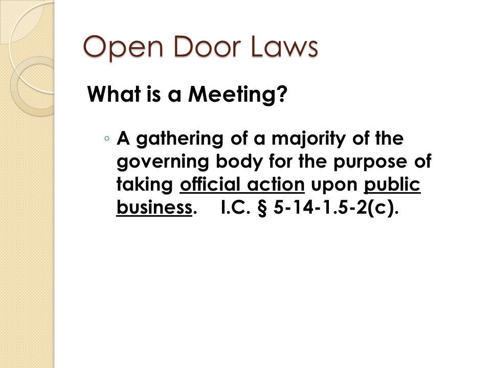 Open Door Laws What is a Meeting