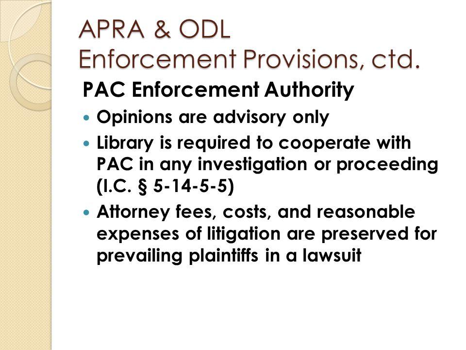 APRA & ODL Enforcement Provisions, ctd.
