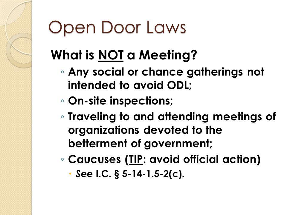 Open Door Laws What is NOT a Meeting