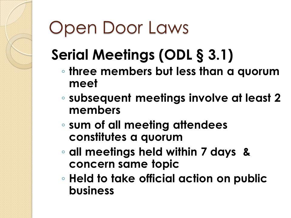 Open Door Laws Serial Meetings (ODL § 3.1)