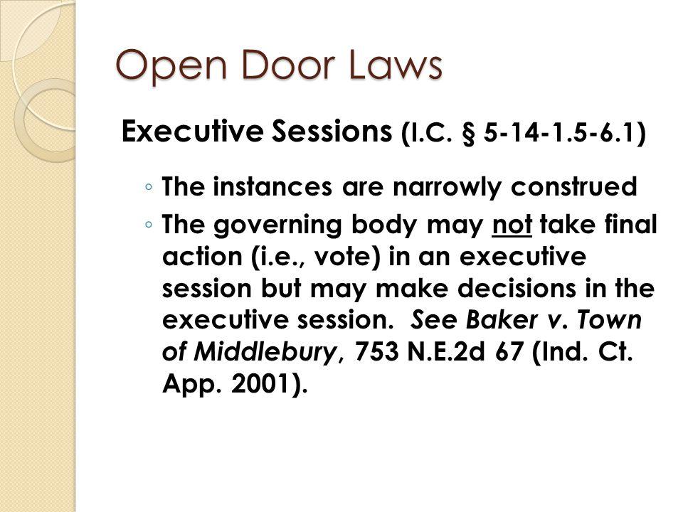 Open Door Laws Executive Sessions (I.C. § 5-14-1.5-6.1)