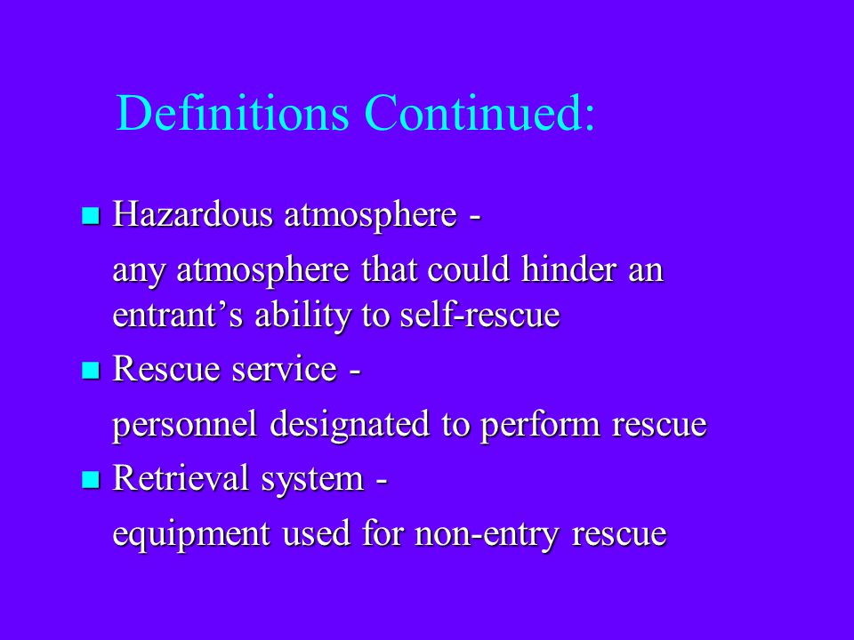 Definitions Continued: