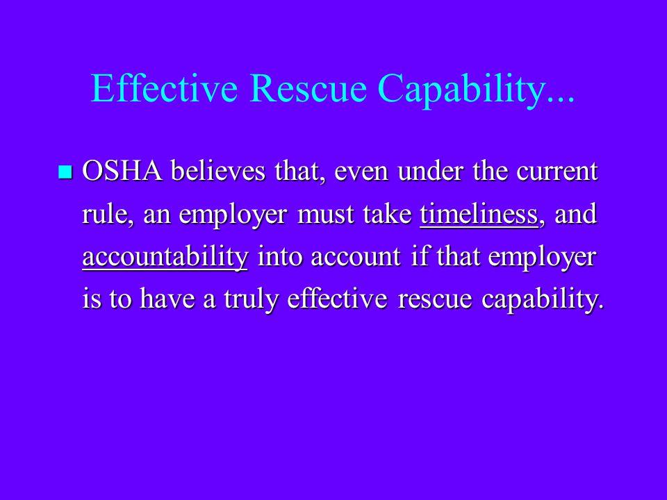 Effective Rescue Capability...