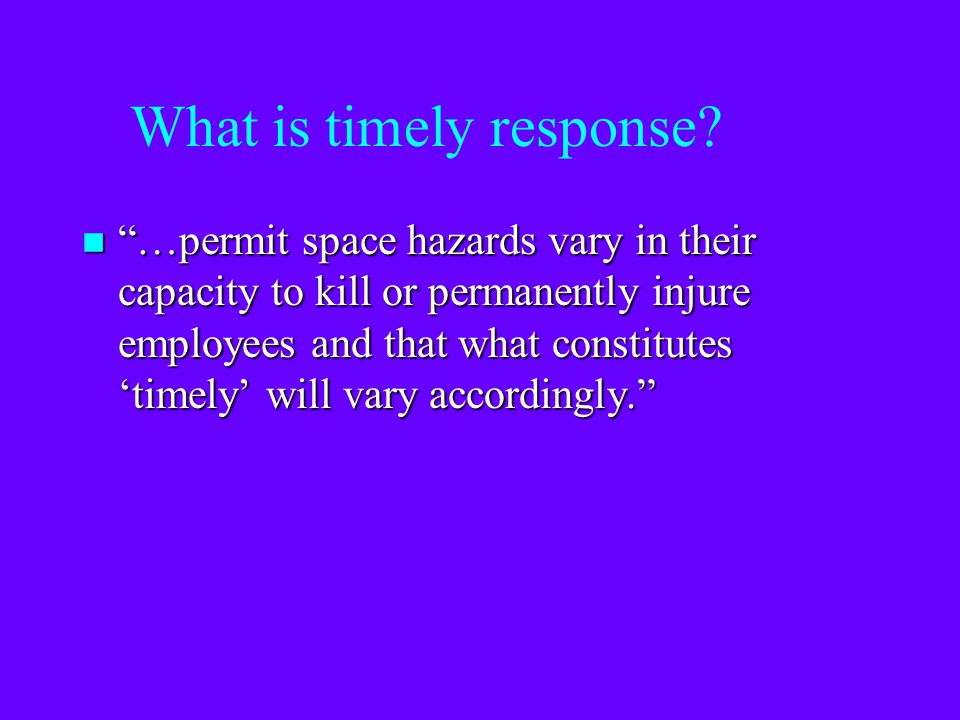 What is timely response