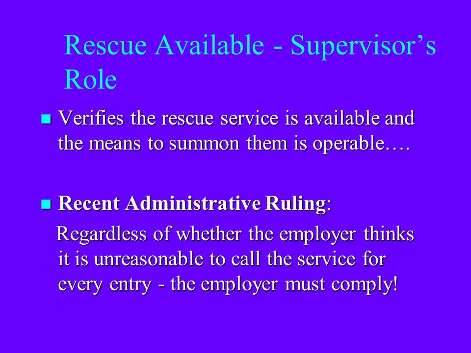 Rescue Available - Supervisor's Role