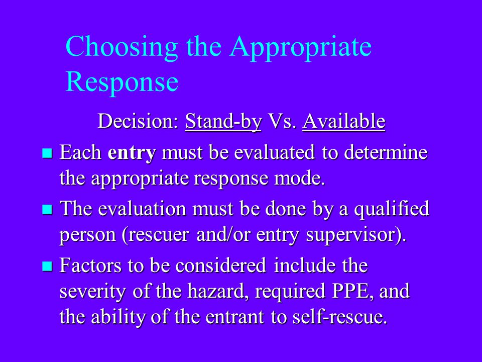 Choosing the Appropriate Response