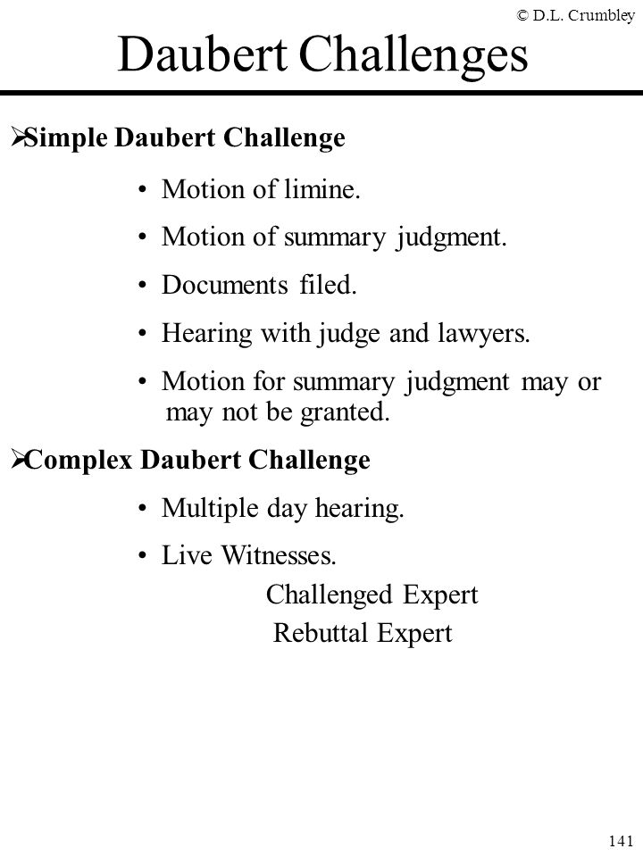 Daubert Challenges Simple Daubert Challenge Motion of limine.