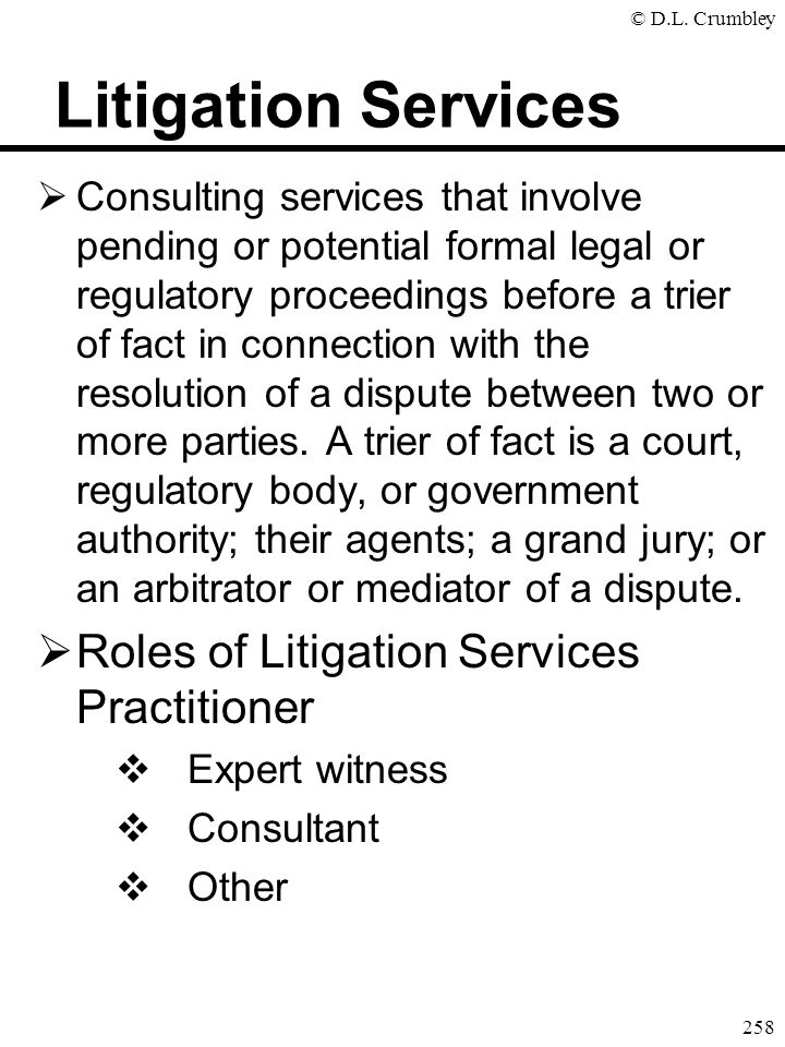 Litigation Services Roles of Litigation Services Practitioner