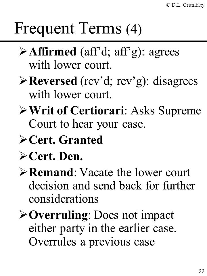 Frequent Terms (4) Affirmed (aff'd; aff'g): agrees with lower court.