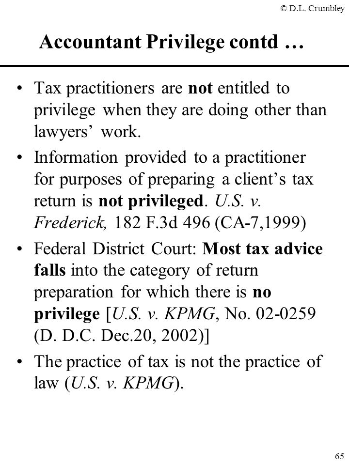 Accountant Privilege contd …