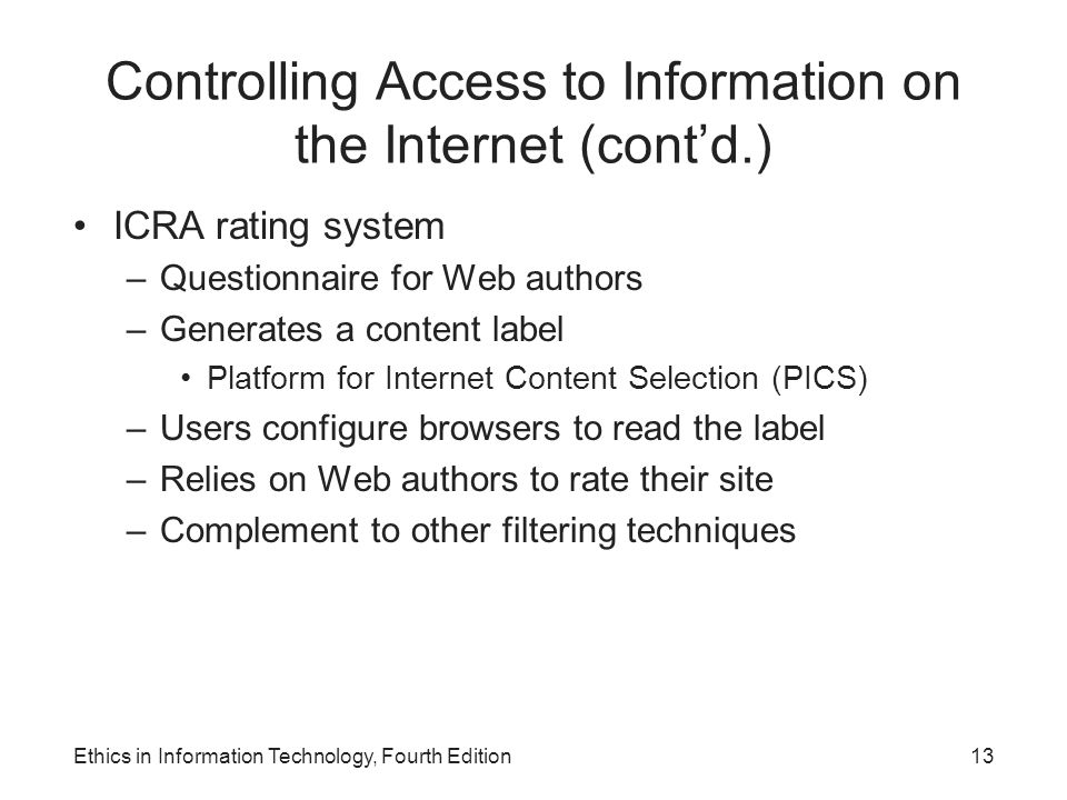 Controlling Access to Information on the Internet (cont'd.)