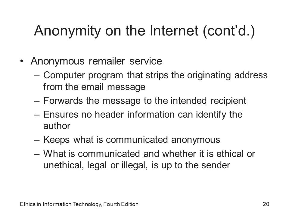 Anonymity on the Internet (cont'd.)