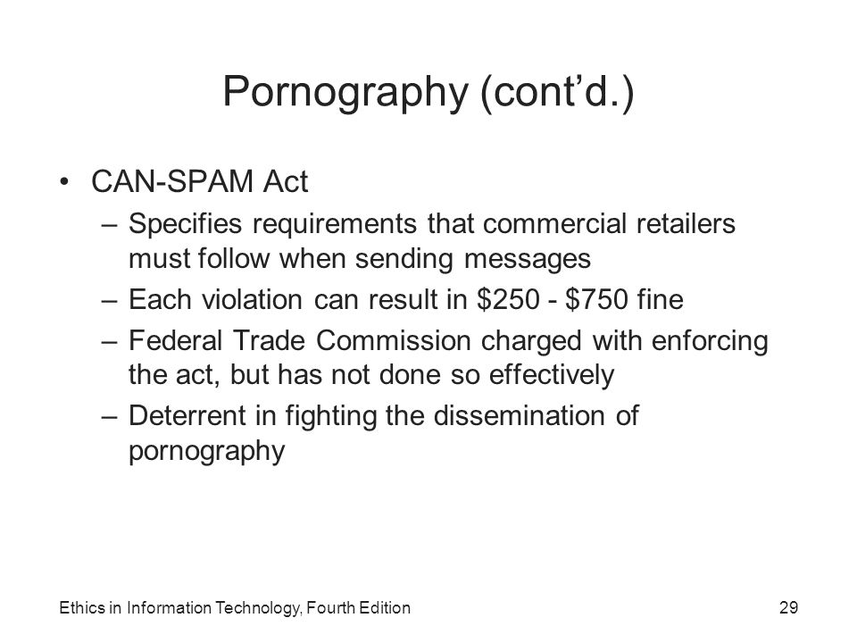 Pornography (cont'd.) CAN-SPAM Act
