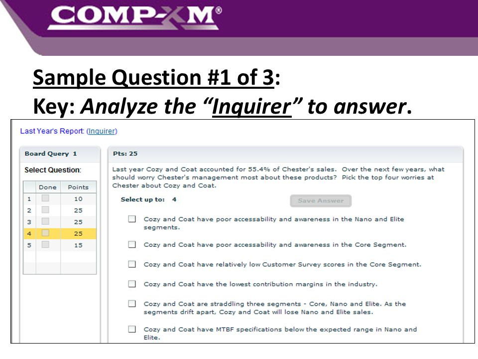 Sample Question #1 of 3: Key: Analyze the Inquirer to answer.