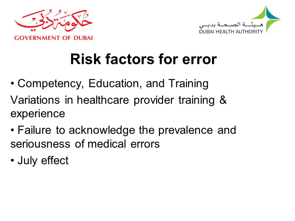 Risk factors for error Competency, Education, and Training