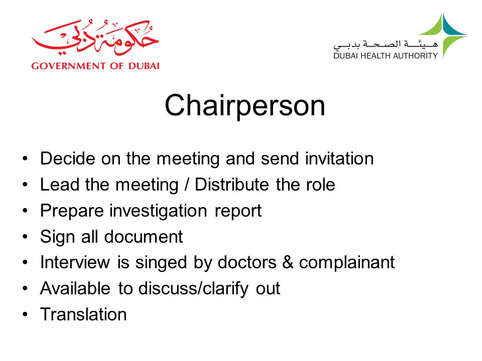 Chairperson Decide on the meeting and send invitation