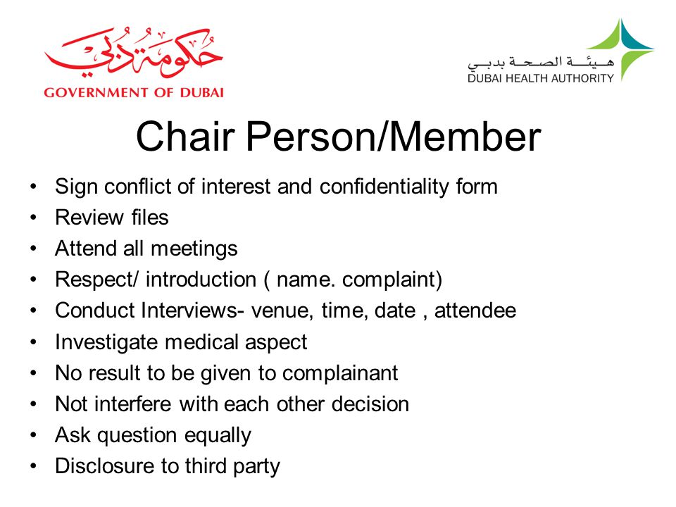 Chair Person/Member Sign conflict of interest and confidentiality form