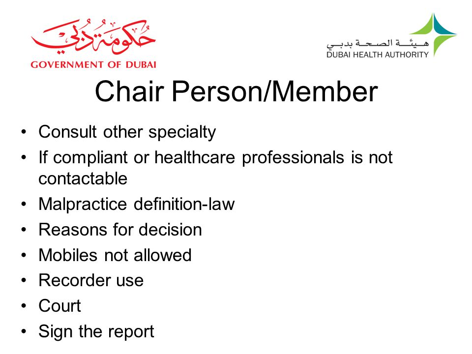 Chair Person/Member Consult other specialty